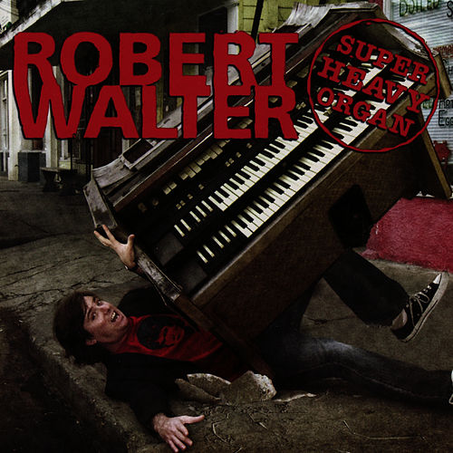 Super Heavy Organ by Robert Walter