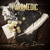 Diary Of My Demons by Paramedic