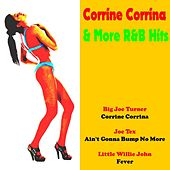 Corrine Corrina & More R&B Hits by Various Artists