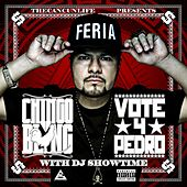 Vote 4 Pedro by Chingo Bling
