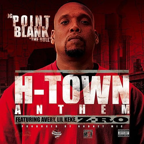 H-Town Anthem by Point Blank