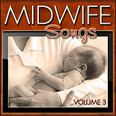 Midwife Songs 3 by Various Artists