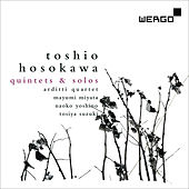 Toshio Hosokawa: Quintets and Solos by Various Artists