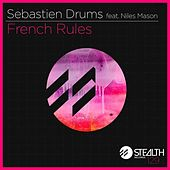 French Rules by Sebastien Drums