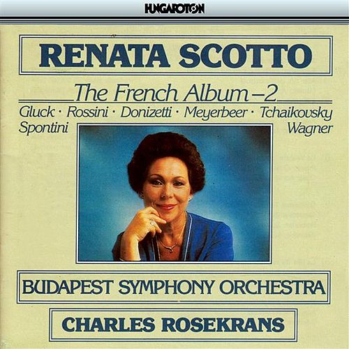 Scotto, Renata: The French Album, Vol. 2 by Renata Scotto