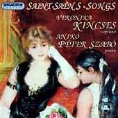 Saint-Saens: Songs by Veronika Kincses