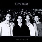 Deep Roots by Greenleaf