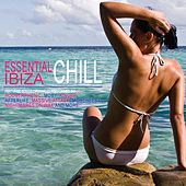 Essential Chill Ibiza by Various Artists