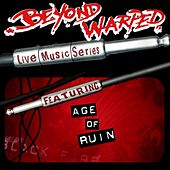 Live Music Series: Age Of Ruin by Age Of Ruin