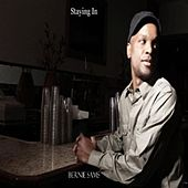 Staying In - Single by Bernie Sams