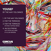 By the Way You Dance by Yousef