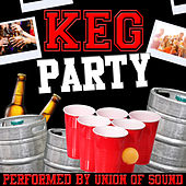 Keg Party by Union Of Sound