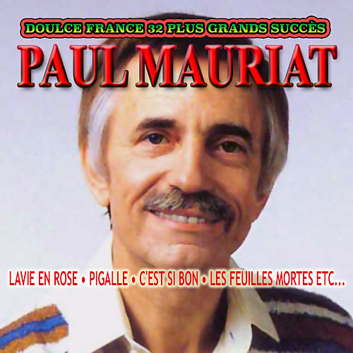 Doulce France. 32 Plus Grands Succès by Paul Mauriat