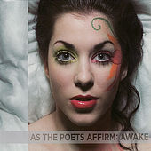Awake by As The Poets Affirm