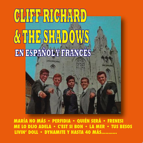 Cliff Richard y The Shadows en Español y Francés by Various Artists