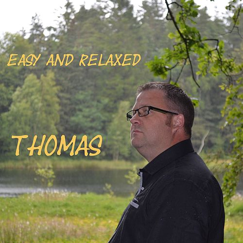 Easy and Relaxed by Thomas (4)