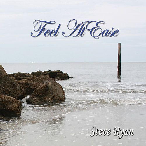 Feel At Ease (Insrumental) by Steve Ryan