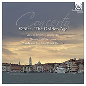 Concerto, Venice: The Golden Age by Various Artists