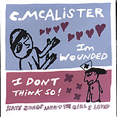 I'm Wounded! I Don't Think So! by Charlie McAlister