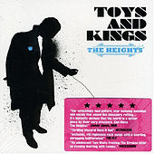 Toys and Kings by Heights