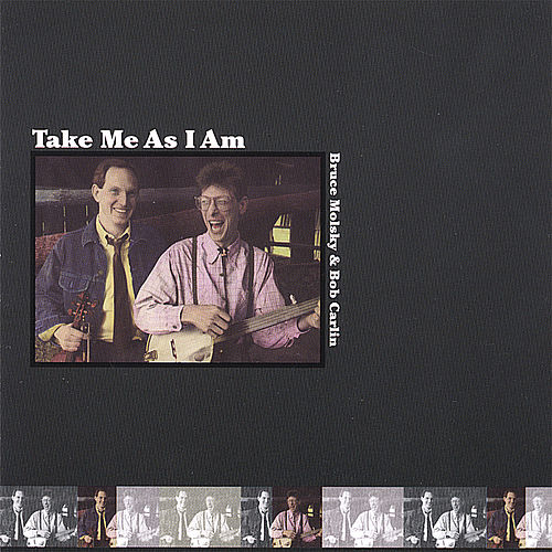 Take Me As I Am by Bruce Molsky
