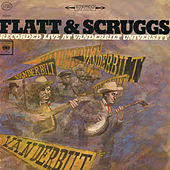Recorded Live at Vanderbilt University by Flatt and Scruggs