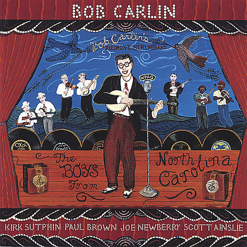 The Boys From North Carolina by Bob Carlin