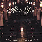 All to You von Kathleen Carnali