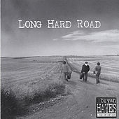 Long Hard Road by Bryan Hayes