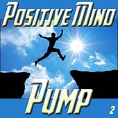 Positive Mind Pump, ,Vol. 2 by Spirit
