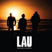 Lightweights & Gentlemen by Lau