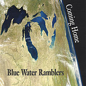 Coming Home by Blue Water Ramblers