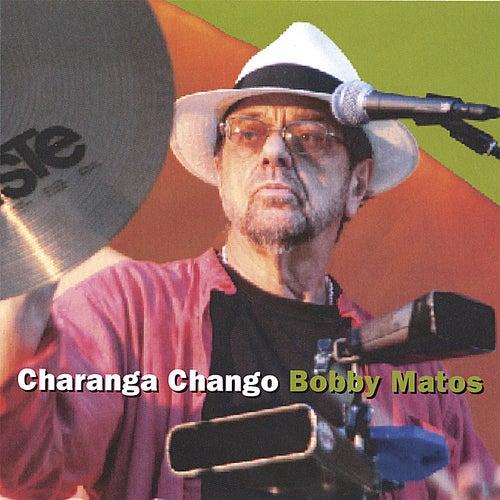 Charanga Chango by Bobby Matos