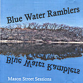 Mason Street Sessions by Blue Water Ramblers