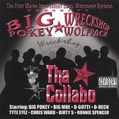 Tha Collabo: The Wreckshop Wolfpack by Big Pokey