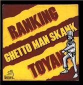 Ghetto Man Skank by Ranking Toyan