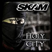 Holy City by Skam