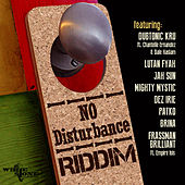 No Disturbance Riddim by Various Artists