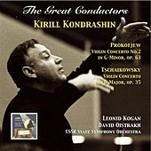The Great Conductors: Kirill Kondrashin Conducts Prokofiev & Tschaikovsky Concertos by Various Artists