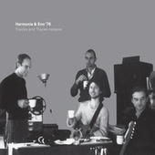 Tracks and Traces by The Harmonia