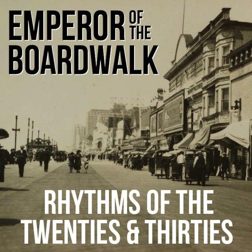 Emperor of the Boardwalk: Rhythms of the Twenties & Thirties by Django Reinhardt