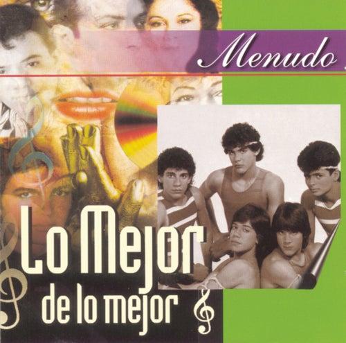 Lo Mejor De Lo Mejor by Menudo
