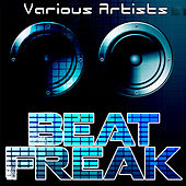 Beat Freak by Various Artists