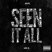 Seen It All by Young Jeezy