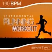 Instrumental Running Workout (160 BPM pace) by SpiritFit Music
