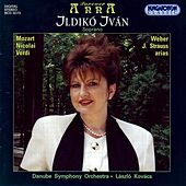 Ivan, Ildiko: Soprano Arias, Recitatives and Duet by Various Artists