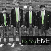 Fix You by Five (5ive)