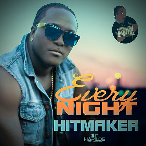 Every Night - Single by The Hitmaker