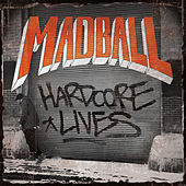 Hardcore Lives by Madball