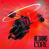 Core by RL Grime